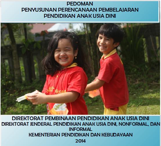 Pedoman Perencanaan Pembelajaran PAUD Kurikulum 2013