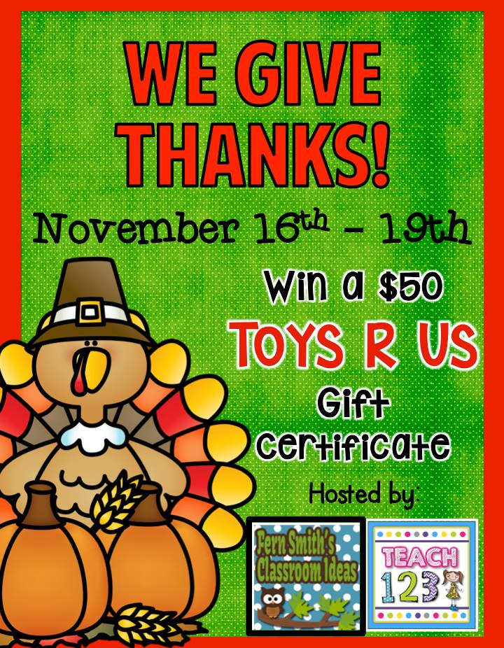 http://www.fernsmithsclassroomideas.com/2014/11/we-give-thanks-with-50-toys-r-us.html