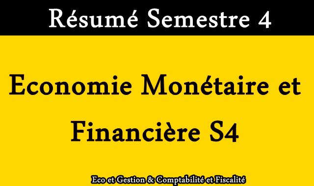 Résumé Economie Monétaire et Financière S4