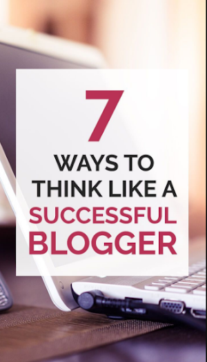 7 Ways to Boost Your Success as a Blogger