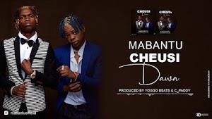 Download Audio | Mabantu - Cheusidawa