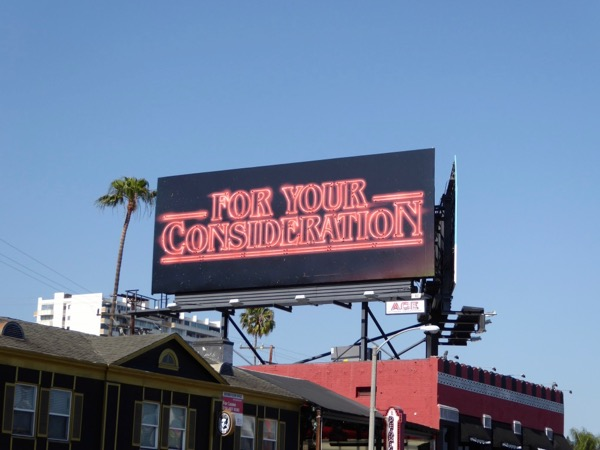Stranger Things For Your Consideration neon sign Emmy billboard