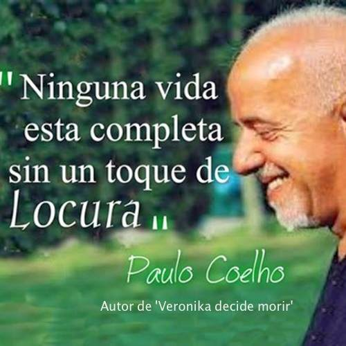 Frases De La Vida Para Reflexionar De Paulo Coelho