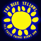 The Blue Yellows: All These Things Right Now