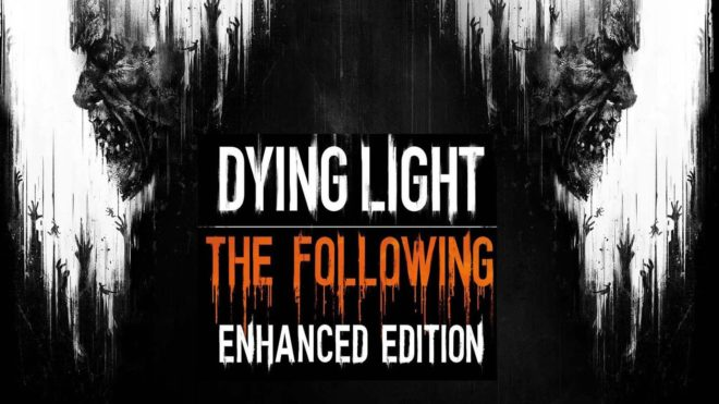 Dying Light The Following Enhanced Edition v1.12.2 ALL DLC Free Download