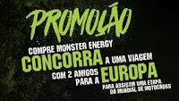 Concorra Viagem Europa na Promoção Monster Energy
