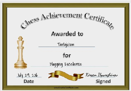 if you need chess certificates that you can print out the following sites have several certificates may not seem like a big deal but they can be