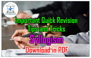 Important Quick Revision Tips and Tricks on Syllogism– Download in PDF