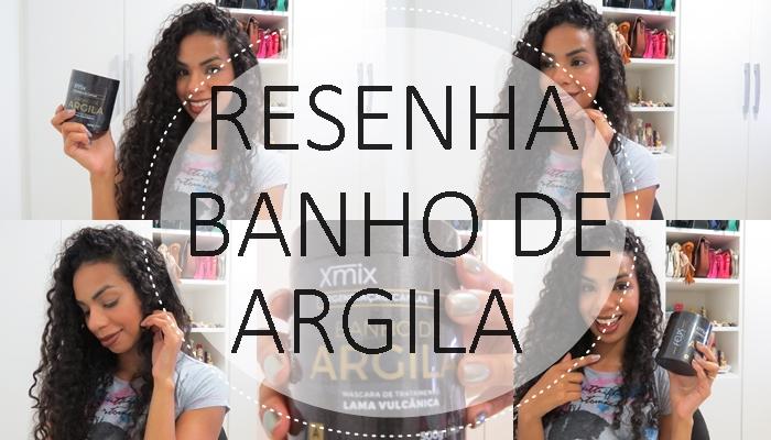 RESENHA MÁSCARA BANHO DE ARGILA FELPS