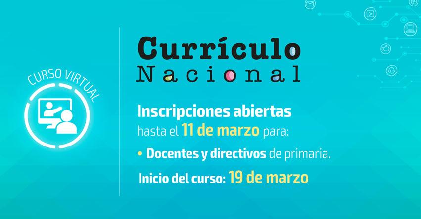 Inscripción al curso sobre el Currículo Nacional para primaria hasta el 11 de Marzo - www.perueduca.pe