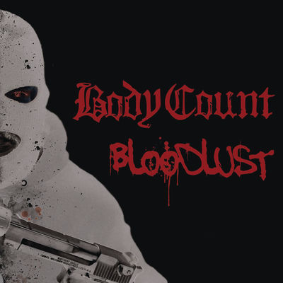 Body Count - Bloodlust - Album Download, Itunes Cover, Official Cover, Album CD Cover Art, Tracklist