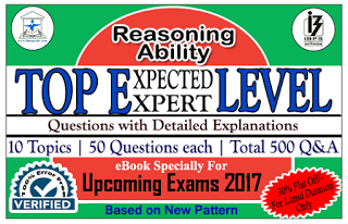 IPPB Exam 2017 – TOP 500 Expected/Expert Level Reasoning Ability Questions with Detailed Explanation (Covered All 10 Topics) eBook – Download in PDF