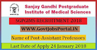 Sanjay Gandhi Post Graduate Institute of Medical Sciences Recruitment 2018 – 33 Assistant Professors