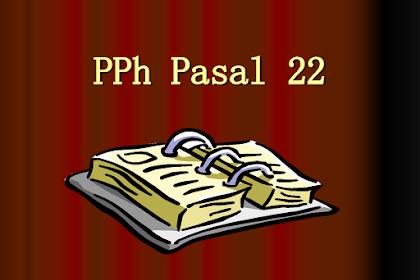 Tatacara Pemungutan Pelaporan PPh 22