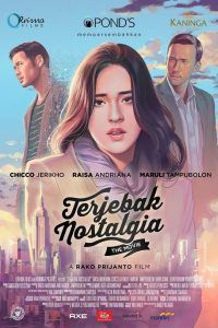 Download Film Terjebak Nostalgia (2016) Full Movie Subtitle Indonesia