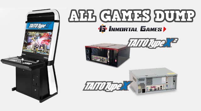 Taito Type X - Inmortal Games Usa