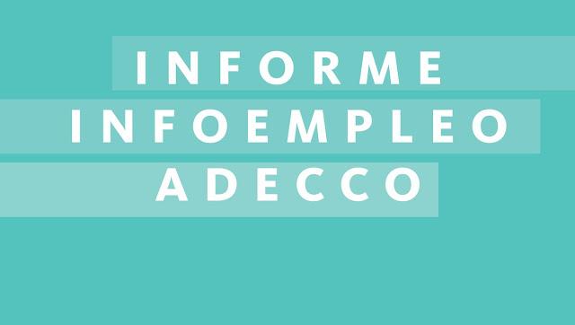Informe Adecco e Infoempleo