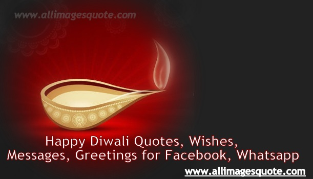 Happy Diwali Quotes, Wishes, Messages, Greetings for Facebook, Whatsapp