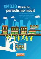 http://blog.rasgoaudaz.com/2017/09/mojo-manual-de-periodismo-movil.html