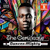"""2342Xclusive Update: Duncan Mighty – """"Certificate"""" (Cover + Tracklist)"""