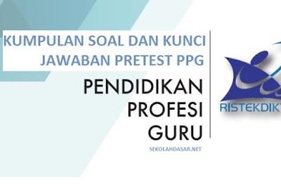 Kisi-Kisi dan Soal Latihan Pretest PPG Guru SD