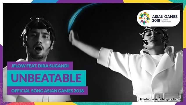 Lirik Lagu Unbeatable - JFlow Feat. Dira Sugandi