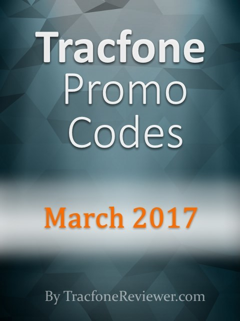 Tracfone Promo Codes for March 2017