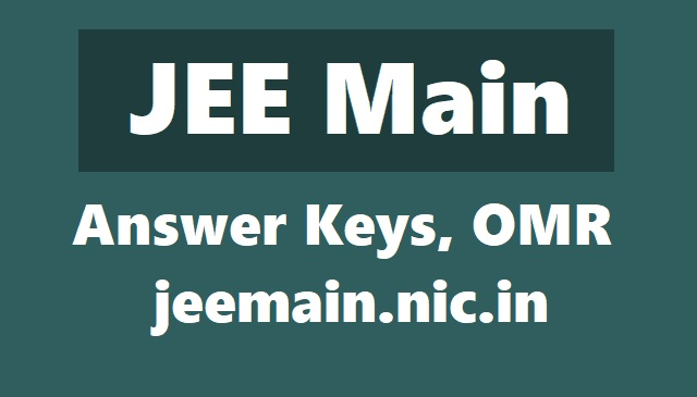 jee main answer key 2018,jeen main omr, answer keys on jeemain.nic.in,jee main exam answer key,jee main exam challenges on key,jee main exam objection on key
