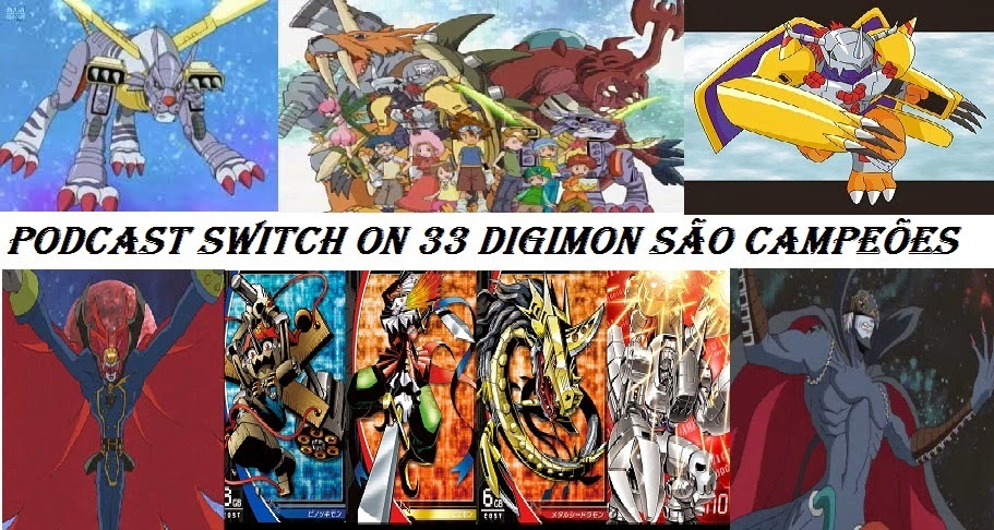 http://interruptornerd.blogspot.com.br/2014/08/podcast-switch-on-33-digimon-sao.html