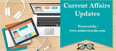 Current Affairs Update 15 June 2017 for Competitive Exams