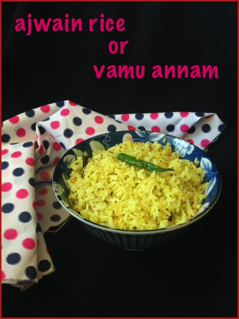 Ajwain Rice / Vamu Annam / Carom Seed Rice