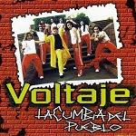 Voltaje LA CUMBIA DEL PUEBLO 2001 Disco Completo