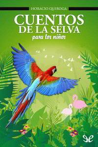 Portada del libro cuentos de la selva para descargar en epub y pdf gratis