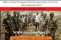 Office of the Principal Chief Conservator of Forests Recruitment 2017 –Forester Officer