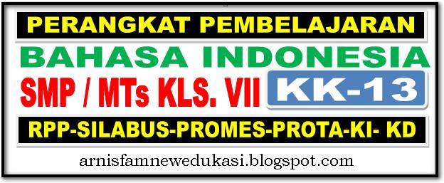 RPP-SILABUS, PROMES, PROTA, KI - KD SMP/MTs MAPEL BAHASA INDONESI SMT. 1 DAN 2