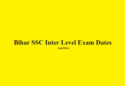 Bihar SSC Inter Level Exam Dates