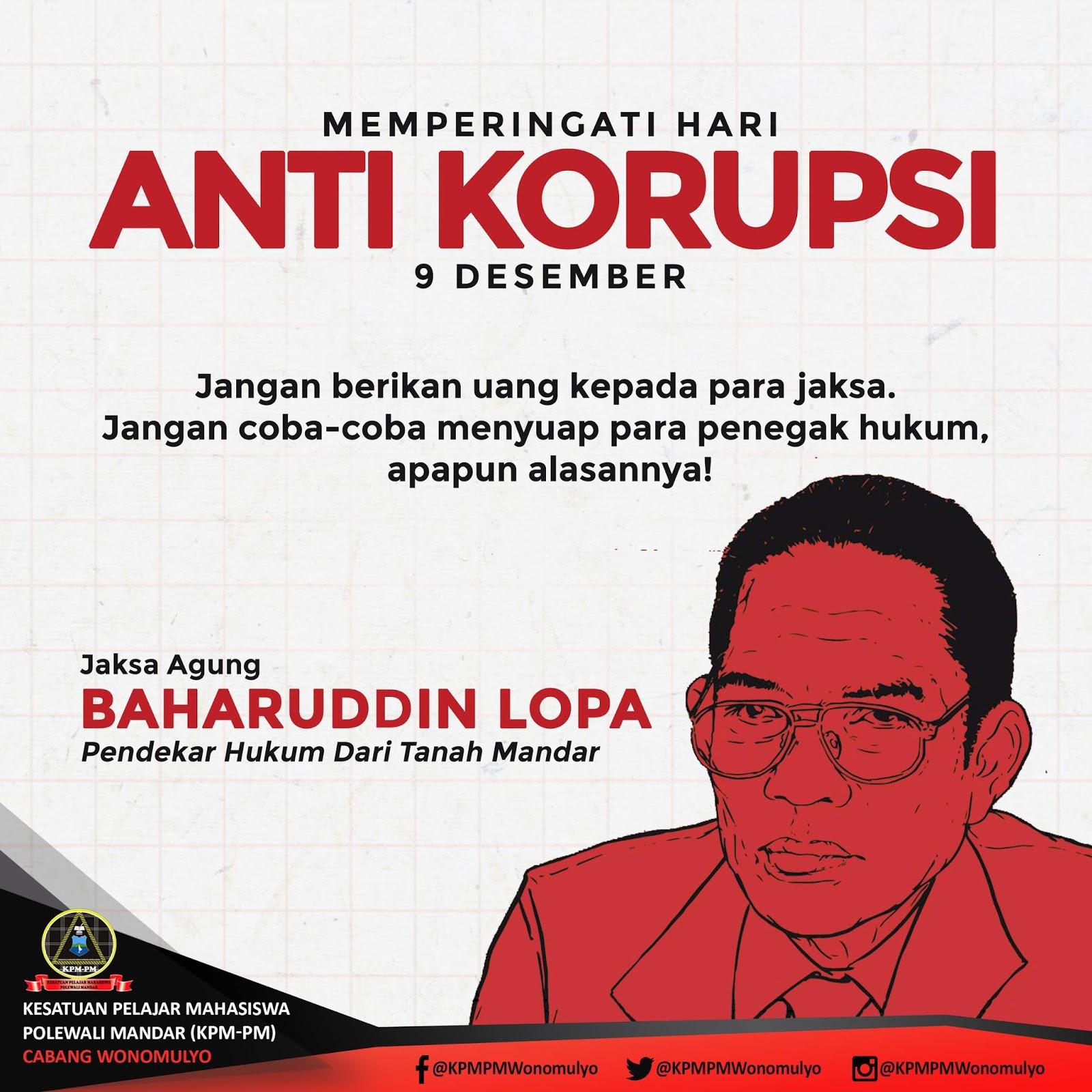 Baharudin Lopa Jaksa Agung Hari Anti Korupsi Kisah Jaksa Agung Baharuddin Lopa Pendekar Hukum Dari Tanah Mandar Kpm Pm Cabang Wonomulyo
