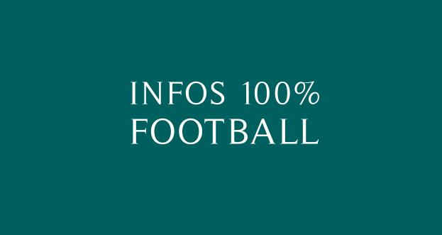 Les infos du foot