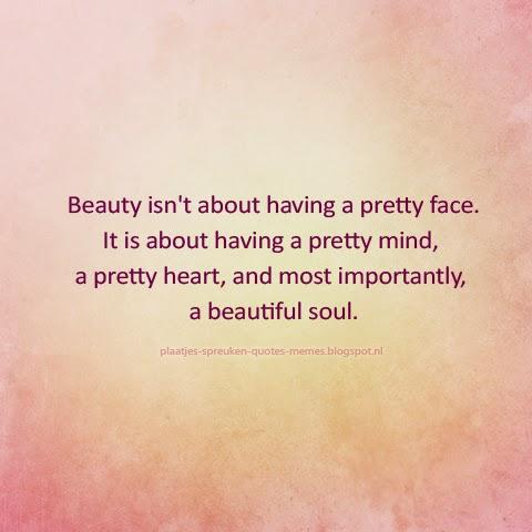 spreuken uiterlijk plaatjes spreuken quotes memes: Spreuken over schoonheid (Engels)   1 spreuken uiterlijk