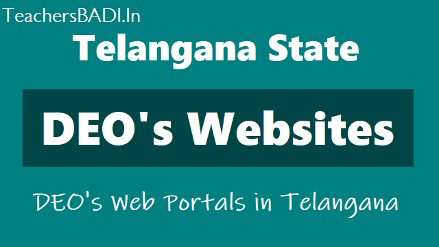 telangana deo's websites, ts deo's new websites, ts district wise official webportals deo's district wise official websites,deo adilabad,deo hyderabad,deo karimnagar,deo khammam,deo medak,deo nizamabad,deo rangareddy,deo warangal,district wise teachers information,seniority lists are available at district's official web portal,district wise teachers transfers information at deo's web portals
