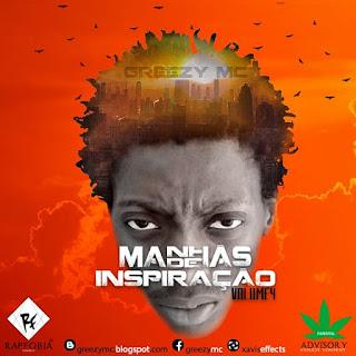 Greezy MC - Manhãs de Inspiração Vol.04 (Mixtape)