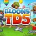 تحميل لعبة Bloons TD-5 v3.4.1 مدفوعة ومهكرة كاملة للاندرويد (اخر اصدار)