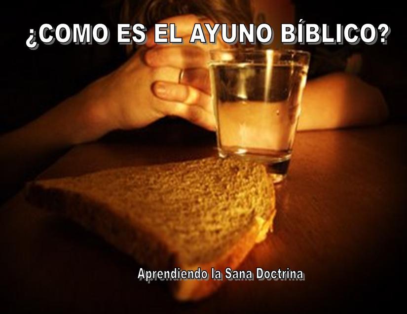Aprendiendo La Sana Doctrina Como Es El Ayuno Bíblico