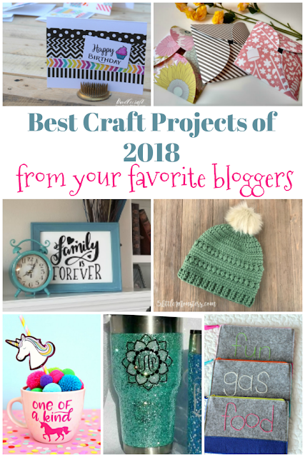 Best Craft Projects of 2018 from your favorite bloggers