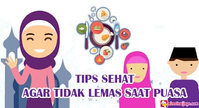Tips Sehat Agar Puasa Tidak Lemas