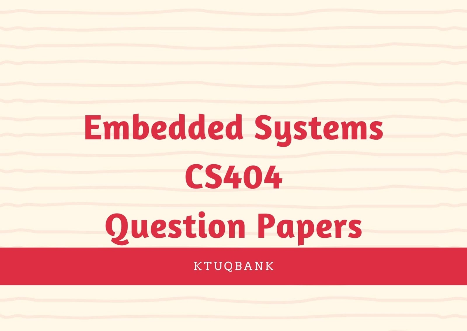 Embedded Systems | CS404 | Question Papers (2015 batch)