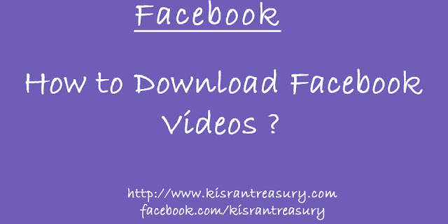 How to Download Facebook Videos ?