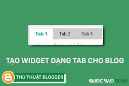 TẠO WIDGET DẠNG TAB CHO BLOG
