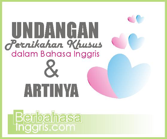 6 Contoh Wedding Invitation Card Khusus Dalam Bahasa Inggris Beserta