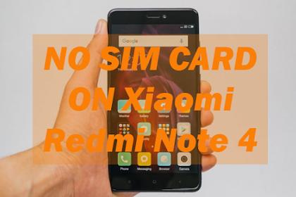 Cara Mengatasi SIM Tidak Terdeteksi Di Xiaomi Redmi Note 4